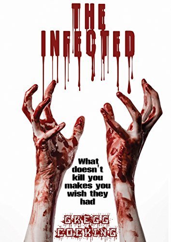 The Infected  by  Gregg Cocking