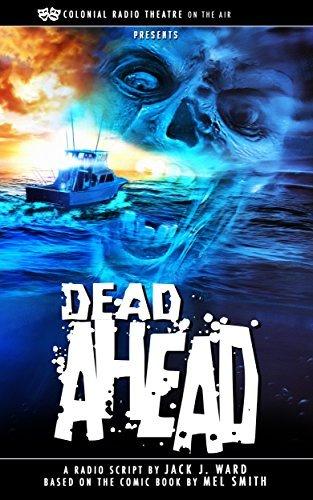 DEAD AHEAD  by  Jack J. Ward