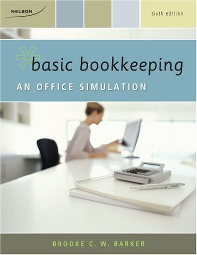 Basic Bookkeeping: An Office Simulation  by  Brooke C.W. Barker
