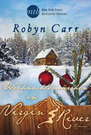 Weihnachtsmärchen in Virgin River  (Virgin River, #20)  by  Robyn Carr