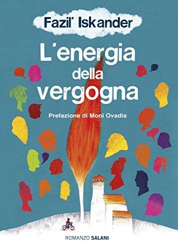 Energia della vergogna  by  Fazil Iskander