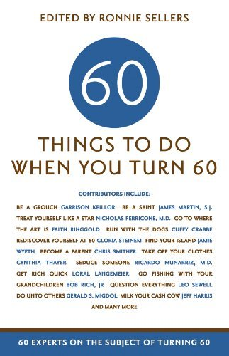 60 Things To Do When You Turn 60 Ronnie Sellers