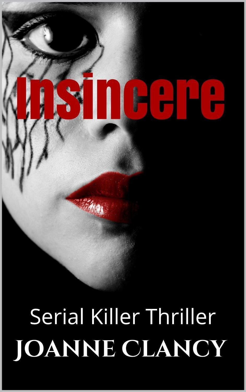 Insincere (Detective Elizabeth Ireland, #2) Joanne Clancy