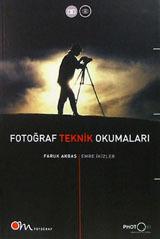 Fotoğraf Teknik Okumaları Faruk Akbaş