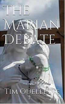 The Marian Debate  by  Tim Ouellette