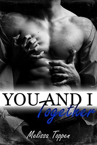 You and I Together Melissa Toppen