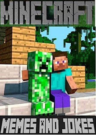 Minecraft: Extra Large Jokes, Memes & Funny Stuff (Unofficial Minecraft Book)  by  Mining Laughs