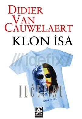 Klon İsa  by  Didier van Cauwelaert