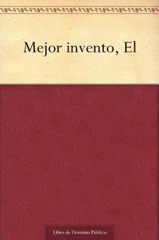 Mejor invento, El Saturnino Muniagurria