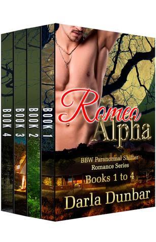 Romeo Alpha BBW Paranormal Shifter Romance Series - Books 1 to 4  by  Darla Dunbar