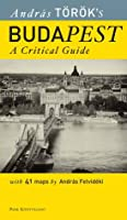 Budapest: A Critical Guide