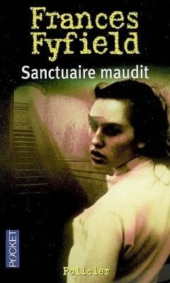 Sanctuaire maudit Frances Fyfield
