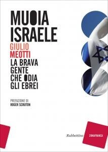 New Shoah: The Untold Story of Israels Victims of Terrorism  by  Giulio Meotti