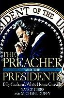 The Preacher And The Presidents  by  Nancy Gibbs