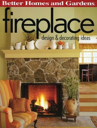 Fireplace: Design & Decorating Ideas Better Homes and Gardens