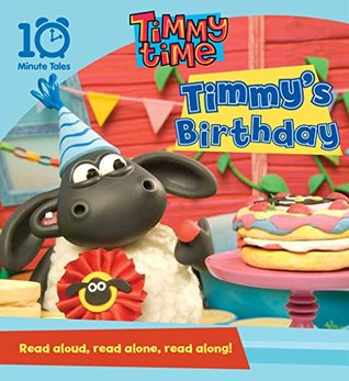Timmys 10 Minute Birthday  by  Aardman Animations