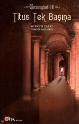 Titus Tek Başına  by  Mervyn Peake