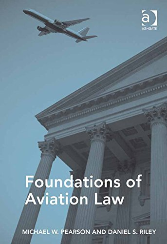 Foundations of Aviation Law Michael W. Pearson