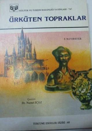 Ürküten Topraklar  by  E.M. Forster