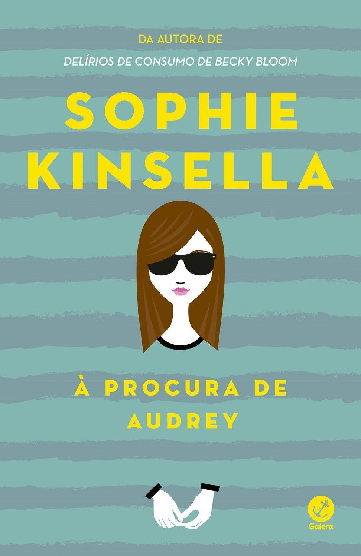 À Procura de Audrey Sophie Kinsella