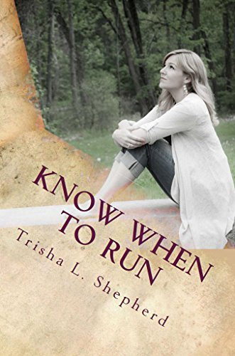 Know When to Run: Lessons from the diary of a Gen X mom Trisha Shepherd