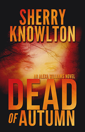 DEAD of AUTUMN  by  Sherry Knowlton