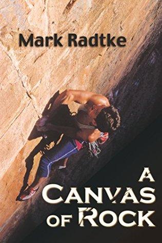 A Canvas of Rock  by  Mark Radtke