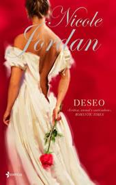 Deseo (Notorious, #3)  by  Nicole Jordan