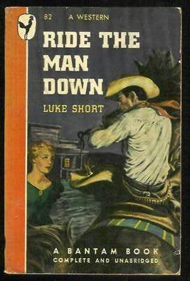 Ride the Man Down  by  Luke Short