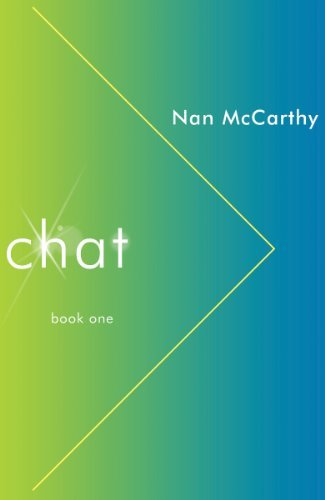 Chat: Book One (Chat Connect Crash series 1)  by  Nan McCarthy