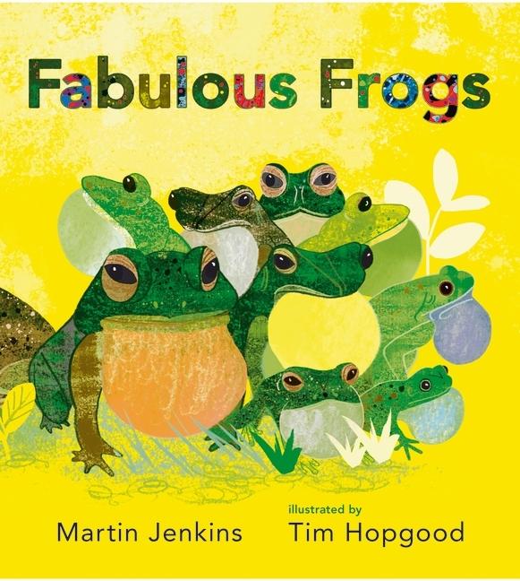 Fabulous Frogs Martin Jenkins