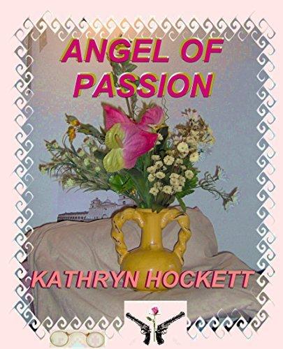 Angel of Passion  by  Kathryn Hockett