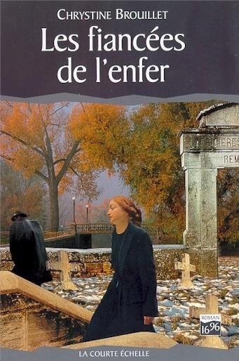 Les fiancées de lenfer (Maud Graham, #5) Chrystine Brouillet