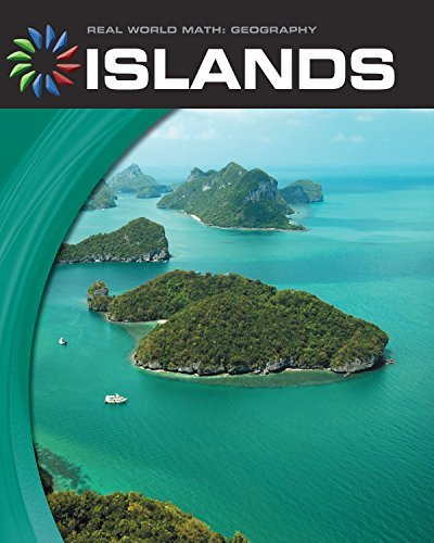 Islands (21st Century Skills Library: Real World Math)  by  Ann Heinrichs