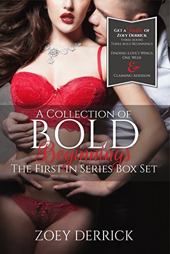 Bold Beginnings: A Collection of First In Series Zoey Derrick
