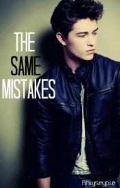 The Same Mistakes (The Same Mistakes #1)  by  rhiyseypie