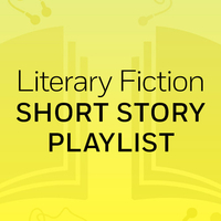 Literary Fiction Short Story Playlist: Alphin Land & To Reach Japan & Tenth of December & Part 1 Margaret Atwood