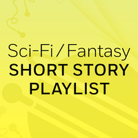 Sci-Fi/Fantasy Short Story Playlist: The Summer People & Ava Wrestles the Alligator  by  Kelly Link
