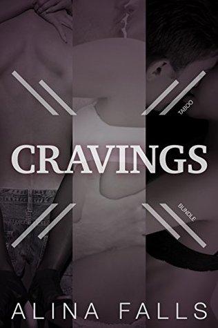 Cravings: A Taboo Forbidden Brat and Man of the House Bundle Alina Falls