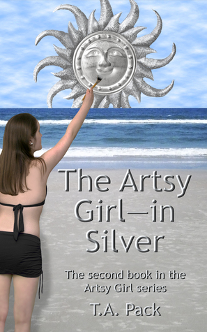 The Artsy Girl--in Silver (#2 in the Artsy Girl series) Thomas Pack