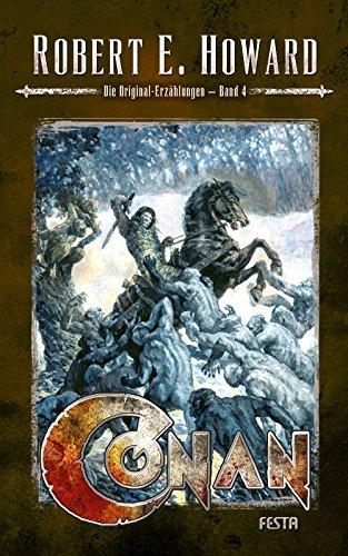 Conan - Band 4: Die Original-Erzählungen Robert E. Howard