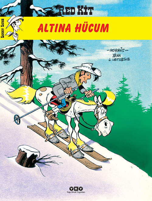 Altına Hücum - Red Kit 58  by  Morris