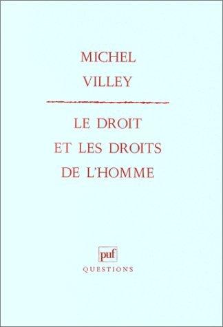 Le Droit et les Droits de lHomme  by  Michel Villey
