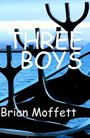 THREE BOYS  by  Brian Moffett