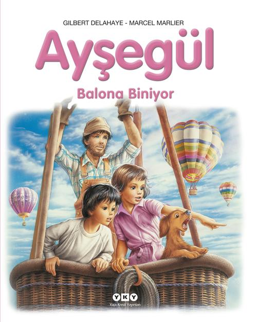 Ayşegül - Balona Biniyor  by  Gilbert Delahaye