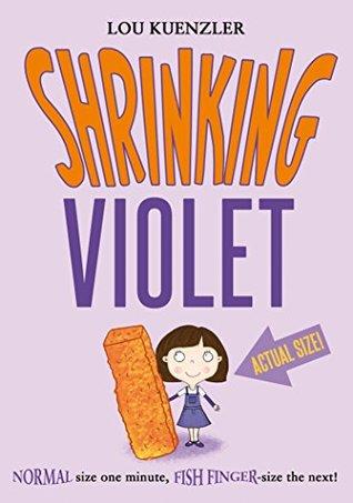 Shrinking Violet  by  Lou Kuenzler