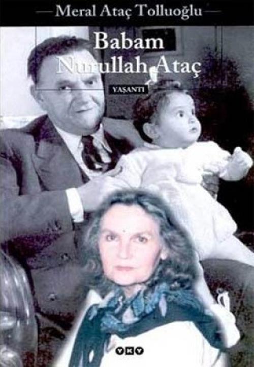 Babam Nurullah Ataç Meral Ataç Tolluoğlu