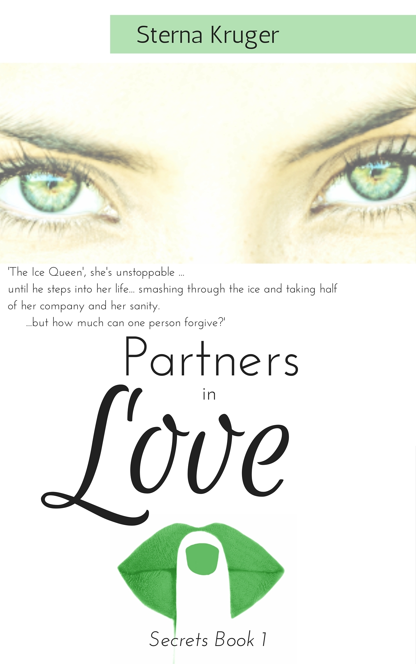 Partners in Love: Secrets Book 1  by  Sterna Kruger