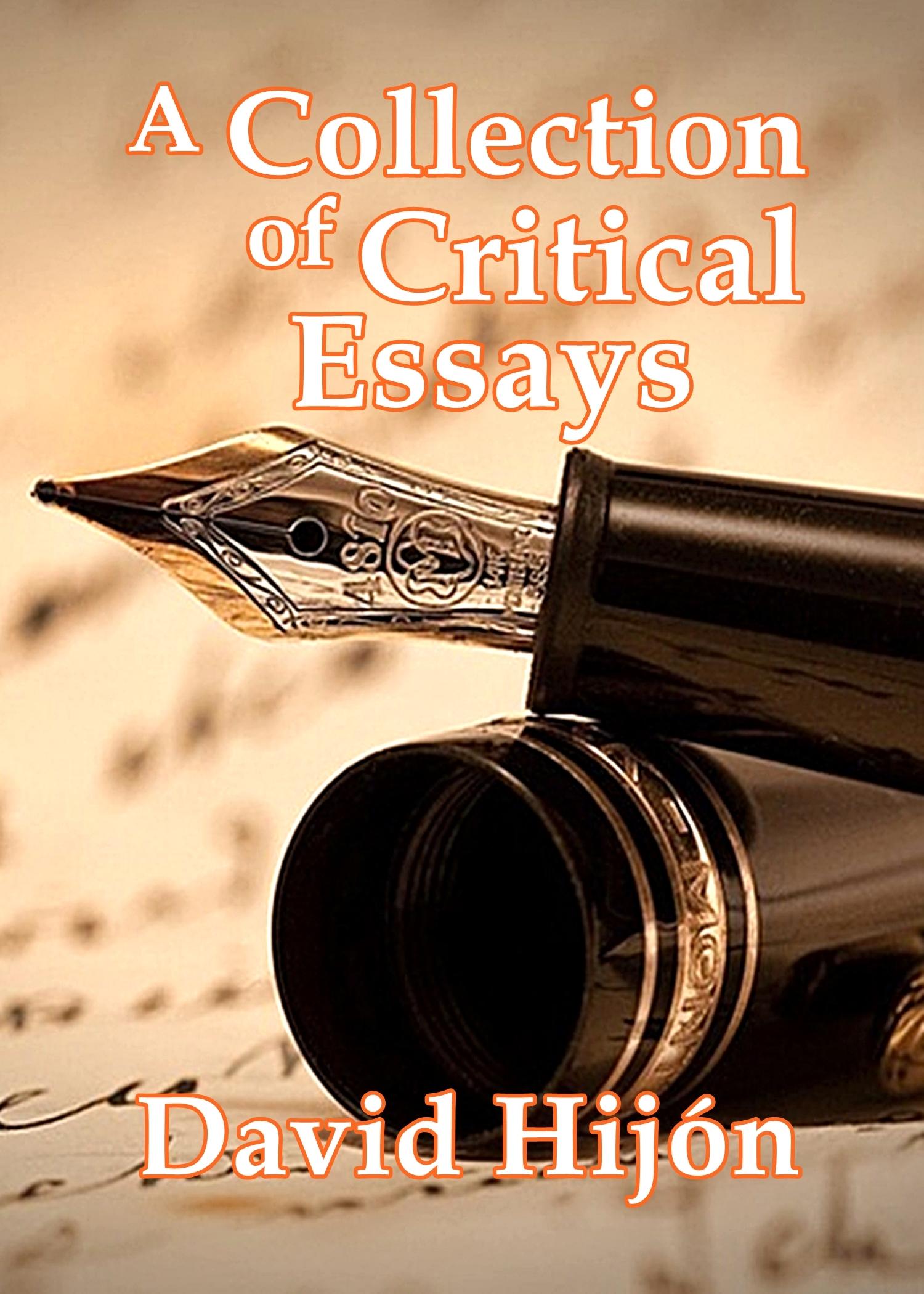 A Collection of Critical Essays David Hijón Romero