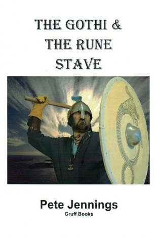 The Gothi and the Rune Stave Pete Jennings